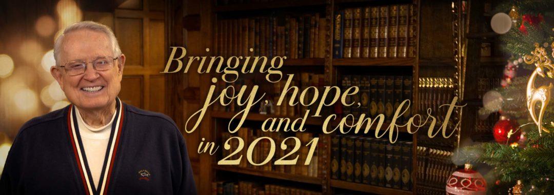 Bringing Joy, Hope, and Comfort in 2021