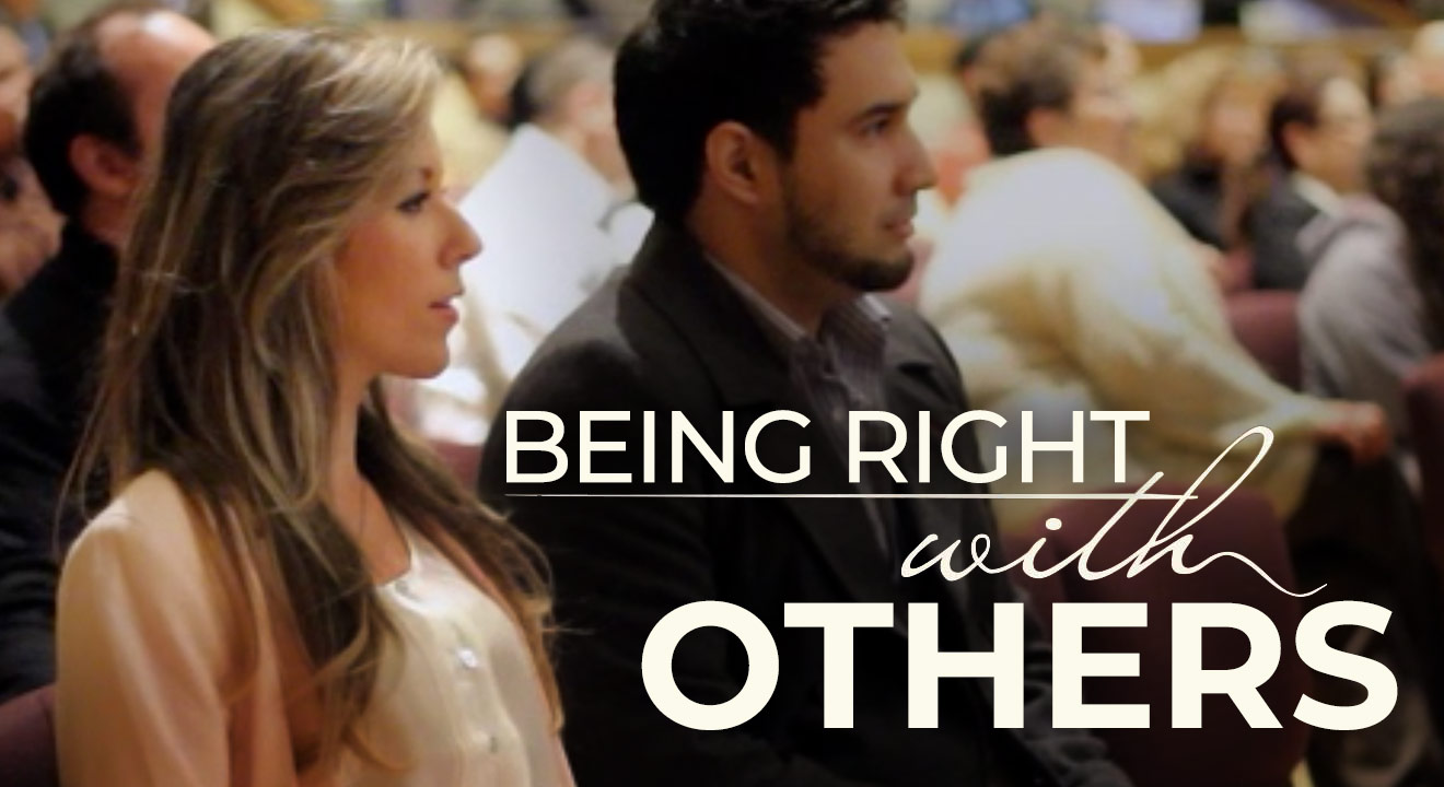 Video Insight: Being Right with Others