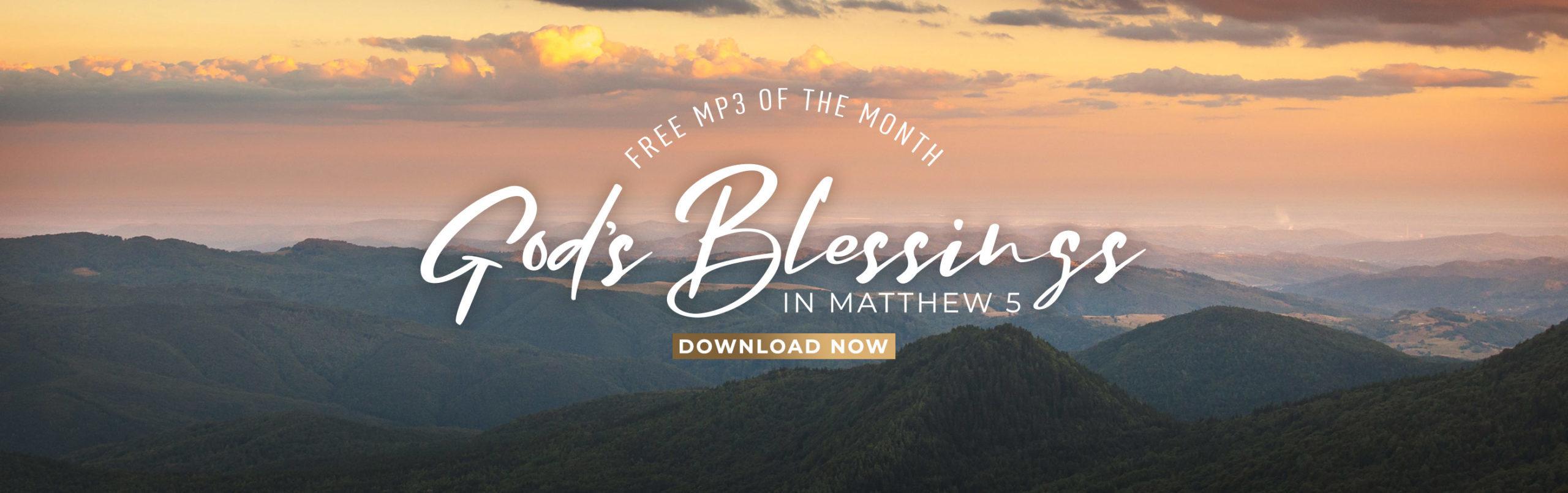 Free MP3: God's Blessings in Matthew 5