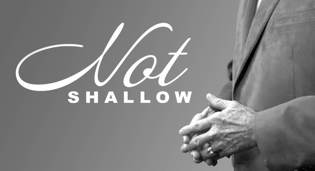Video Insight: Not Shallow