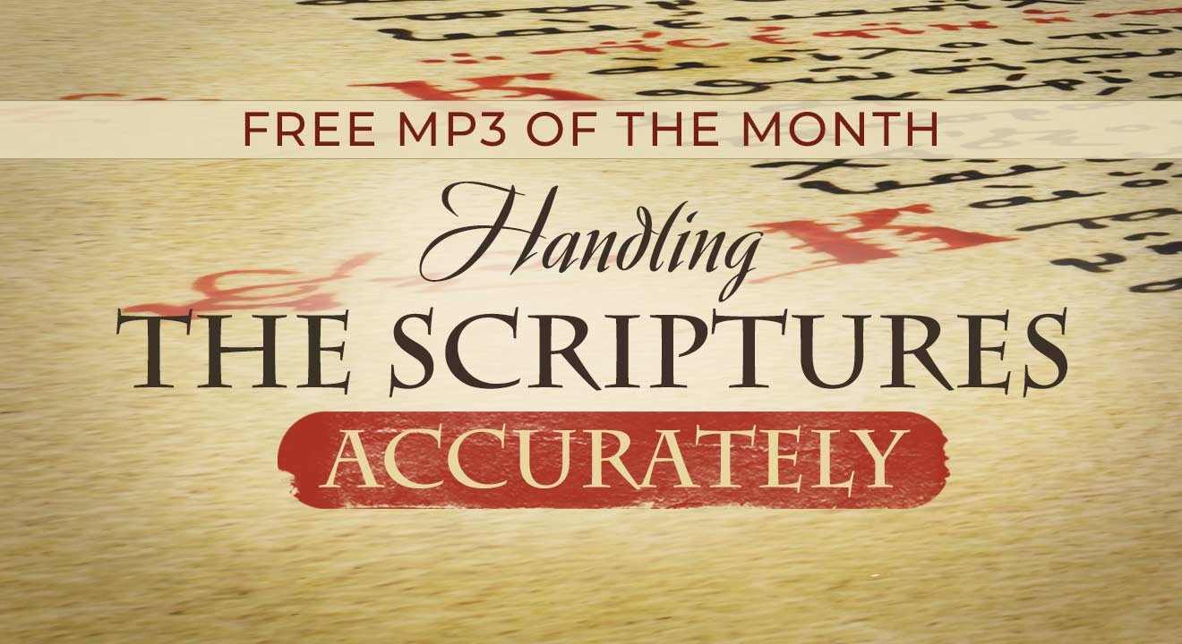 """Free MP3: """"Handling the Scriptures Accurately"""""""