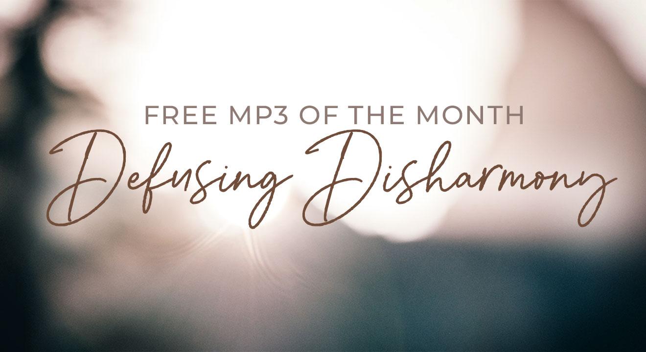 Free MP3: Defusing Disharmony